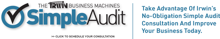 Simple Audit - Take Advantage Of Irwin's No-Obligation Simple Audit Consultation And Improve Your Business Today.